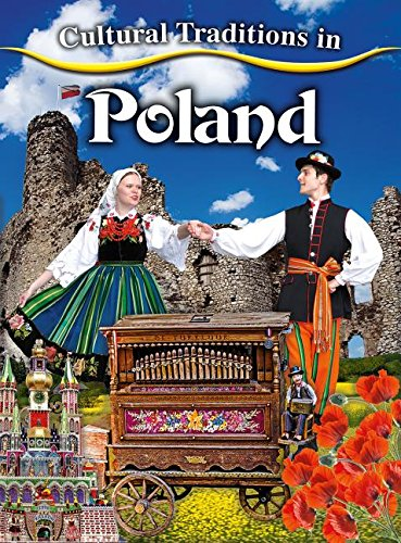 Cultural Traditions in Poland (Cultural Traditions in My World)