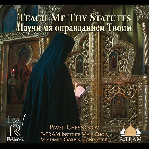 Chesnokov: Teach Me Thy Statut