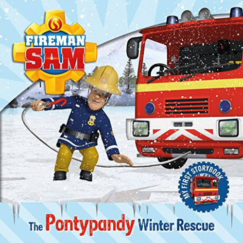 Image of Fireman Sam: My First Storybook: The Pontypandy Winter Rescue