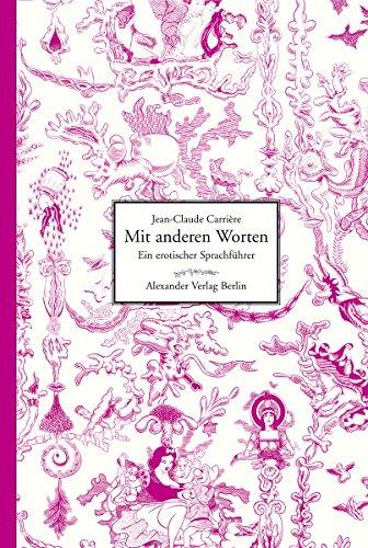 Mit anderen Worten: Ein erotischer Sprachführer (German Edition ...