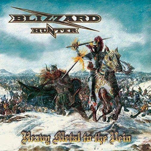 Blizzard Hunter: Heavy Metal to the Vein (Audio CD)
