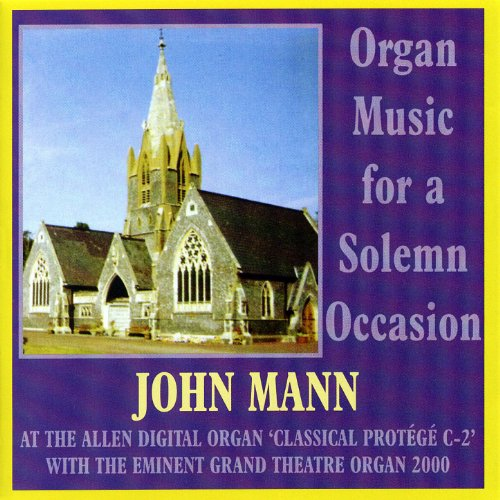 Organ Music For A Solemn Occasion