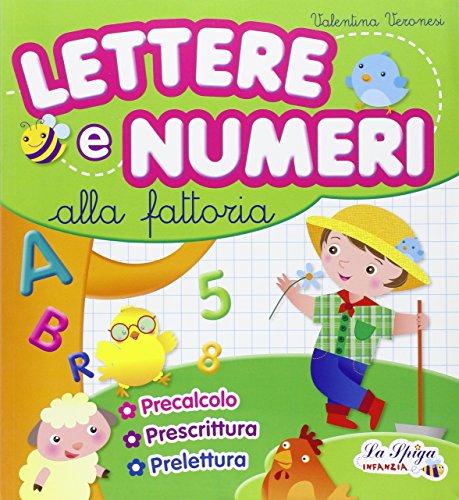 Lettere e numeri alla fattoria. Per la Scuola materna: 5