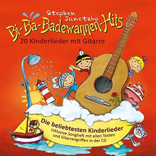 Preisvergleich Produktbild Bi-Ba-Badewannen-Hits - 20 Kinderlieder mit Gitarre: Die beliebtesten Kinderlieder inklusive Songheft mit allen Texten und Gitarrengriffen in der CD