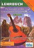 Die Gitarre in der Alpenländischen Volksmusik: Anleitung für Anfänger