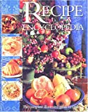 The Recipe Encyclopedia: The Complete Illustrated Guide to Cooking