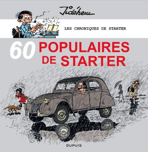 Les chroniques de Starter - tome 3 - 60 populaires des années 60 par Jidéhem