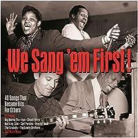 We Sang 'Em First