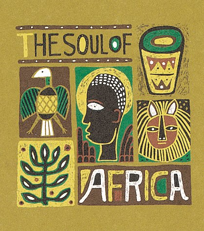 The Soul of Africa (Monterey Editions) por Julie Mars