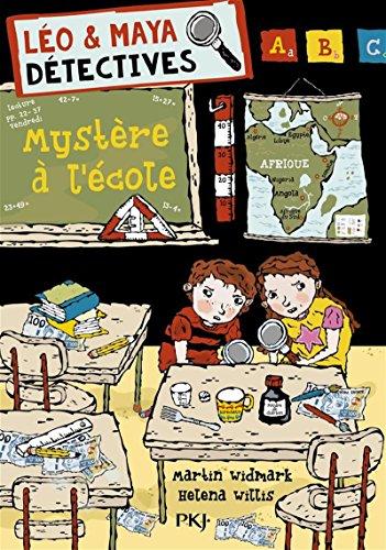 Léo et Maya, détectives, Tome 8 : Mystère à l'école