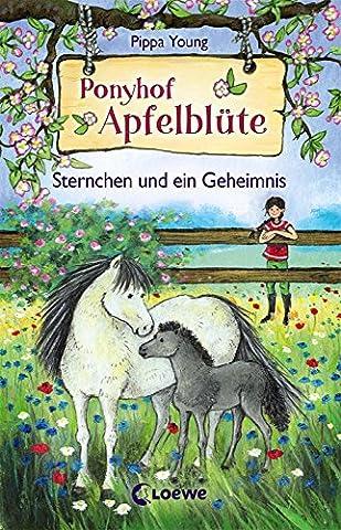 Ponyhof Apfelblüte – Sternchen und ein Geheimnis: Band 7