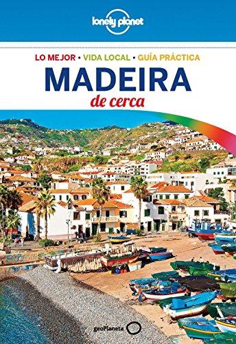 Madeira De cerca 1 (Lonely Planet-Guías De cerca)