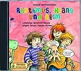 Rhythmus, Klang und Reim - CD: Lebendige Sprachförderung: singen, tanzen, reimen