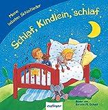 Schlaf, Kindlein, schlaf: Meine liebsten Schlaflieder