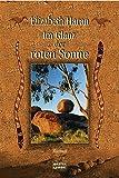 Image de Im Glanz der roten Sonne: Roman (Allgemeine Reihe. Bastei Lübbe Taschenbücher)