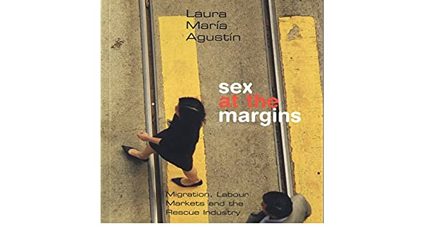 Agustin sex at the margins