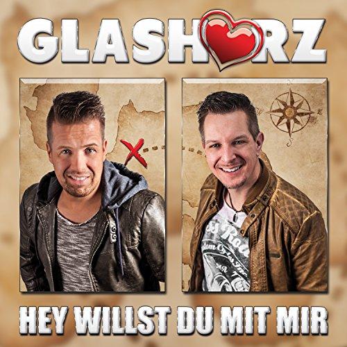 Glasherz - Hey willst Du mit mir