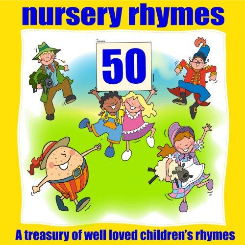50 Nursery Rhymes (A treasury ...
