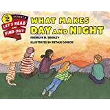 What Makes Day and Night: Let's Read and Find out Science -2