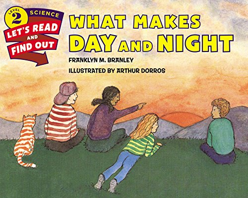 What Makes Day and Night (Let's Read and Find Out Science, Level 2) por Franklyn M. Branley