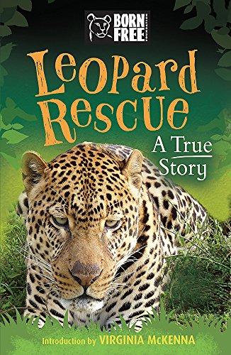 Leopard Rescue: A True Story (Born Free)