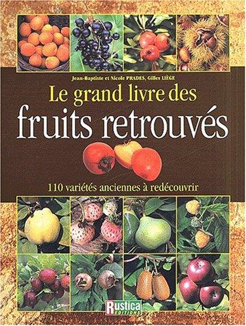 Le grand livre des fruits retrouvés