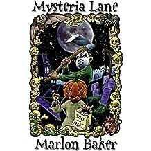 Mysteria Lane: Phantastische Kurzgeschichten der letzten 20 Jahre
