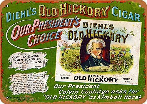 Yohoba PZT Coolidge for Old Hickory Cigars Vintage Look 20,3 x 30,5 cm Metallschilder R - Hickory-schlafzimmer-möbel