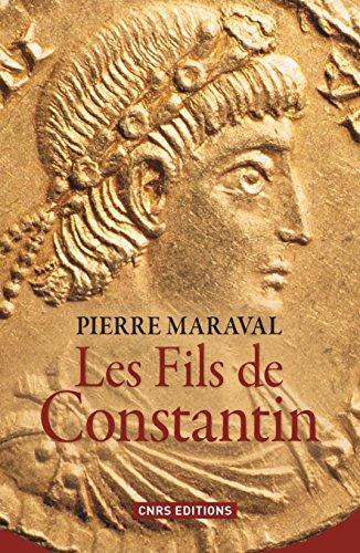 Fils de Constantin (Les) par Pierre Maraval