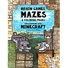 Brain Games, Mazes & Coloring Pages - Homeschooling With Minecraft: Dyslexia Games Presents an Activity Book - Great for Creative Kids with Dyslexia, ADHD, Asperger's Syndrome and Autism: Volume 3