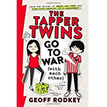 The Tapper Twins Go to War (With Each Other) by Geoff Rodkey (2015-04-07)
