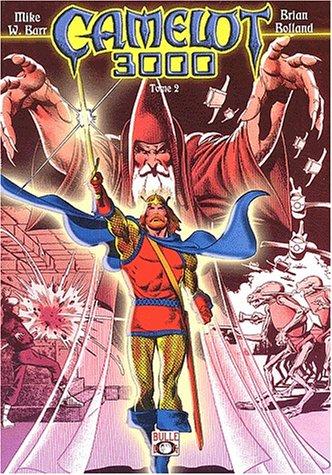 Camelot 3000, tome 2 (série complète en 2 tomes) par Brian Bolland