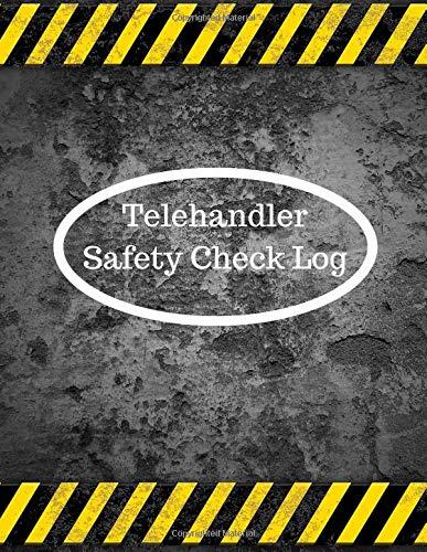 Telehandler Safety Check Log: Track of your telehandler routine inspection (Telehandler maintenance logs, Band 41)
