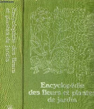 ENCYCLOPEDIE DES FLEURS ET PLANTES DE JARDIN par COLLECTIF