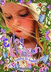 Evie's Kitchen: Raising an Ecstatic Child