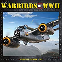 Ron Cole's Warbirds of WWII 2017 Calendar