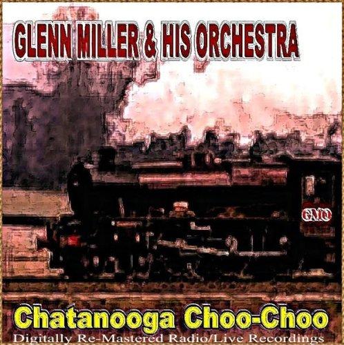 Chatanooga Choo-choo (Original)