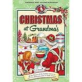Christmas at Grandma's: Cherished Family Memories of Holidays Past