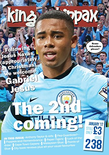 King of the Kippax Issue 238 January 2017 (English Edition) por Dave and Sue Wallace