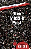 The Middle East: A Beginner's Guide (Beginner's Guides)