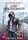 Assassin's creed - Tome 1: Last descendants par Matthew J. Kirby