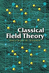 Classical Field Theory (Dover Books on Physics) by Davison E. Soper (2008-02-04)