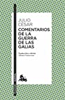 Comentarios de la Guerra de las Galias par Julio César
