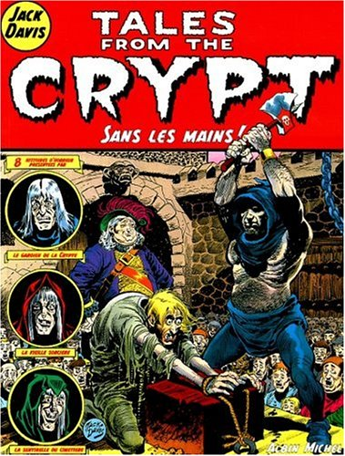 Tales from the Crypt, tome 8 : Sans les mains
