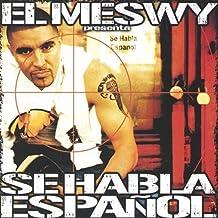 Se Habla Espa by El Meswy (2003-08-12)