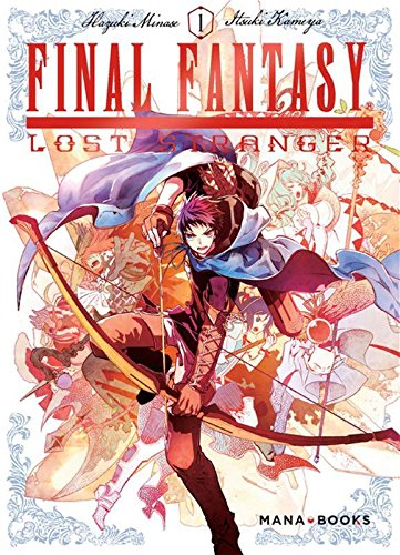 Final Fantasy : Lost Stranger - tome 1 (01)