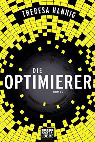 Hannig, Theresa: Die Optimierer