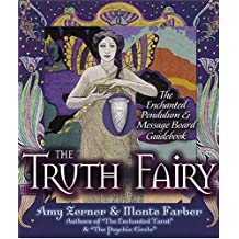 The Truth Fairy: The Enchanted Pendulum and Message Board Kit