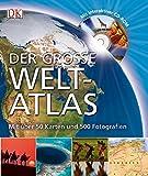 Der große Weltatlas mit CD: Mit über 50 Karten und 500 Fotografien