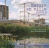 Nature en ville - Désirs et controverses